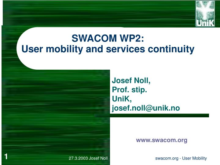 Swacom wp2 user mobility and services continuity