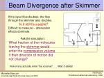 beam divergence after skimmer