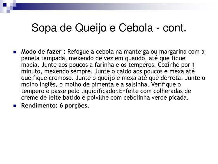 Sopa de Queijo e Cebola - cont.