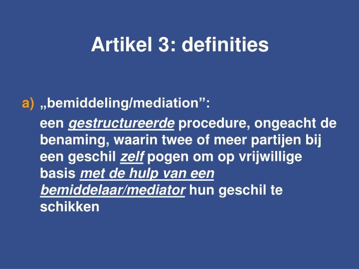 Artikel 3: definities