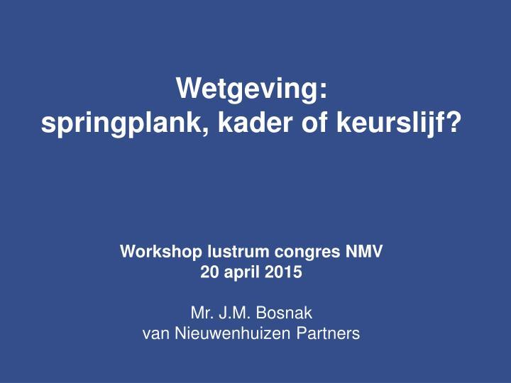 Wetgeving: