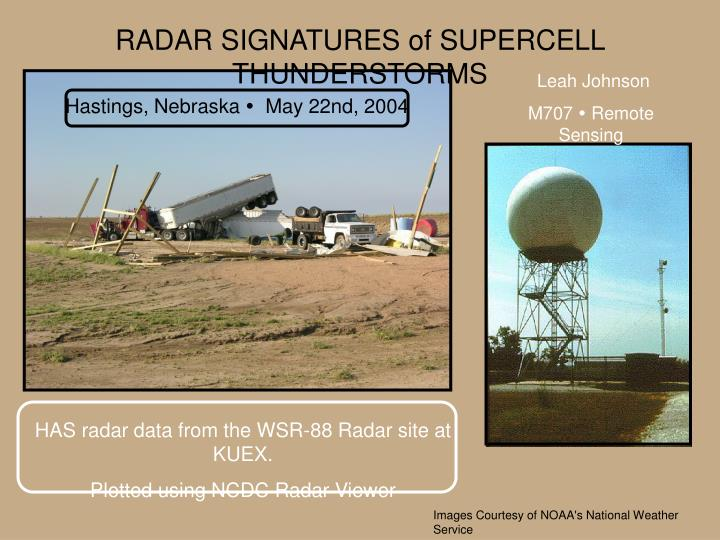 RADAR SIGNATURES of SUPERCELL THUNDERSTORMS