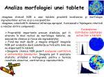 analiza morfologiei unei tablete