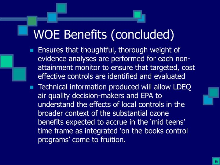 WOE Benefits (concluded)