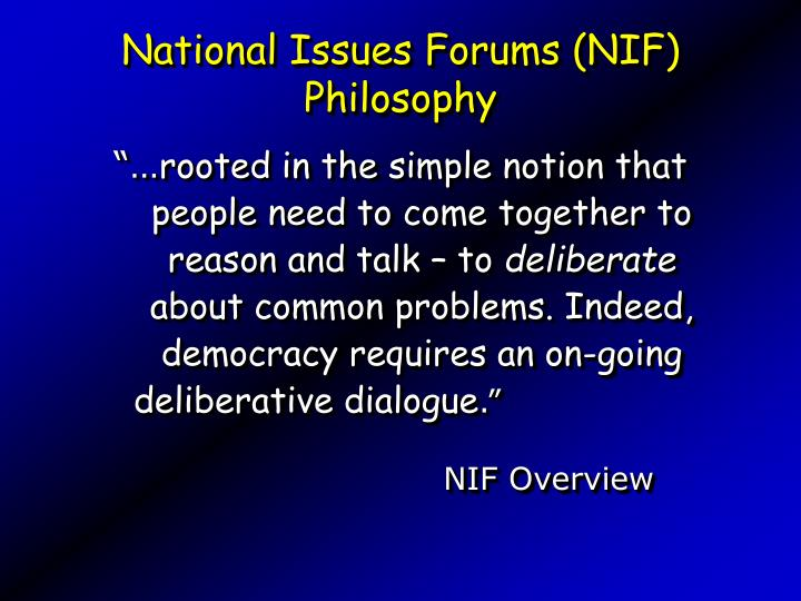 National Issues Forums (NIF) Philosophy