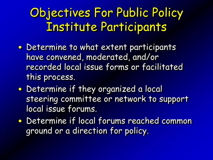 Objectives for public policy institute participants