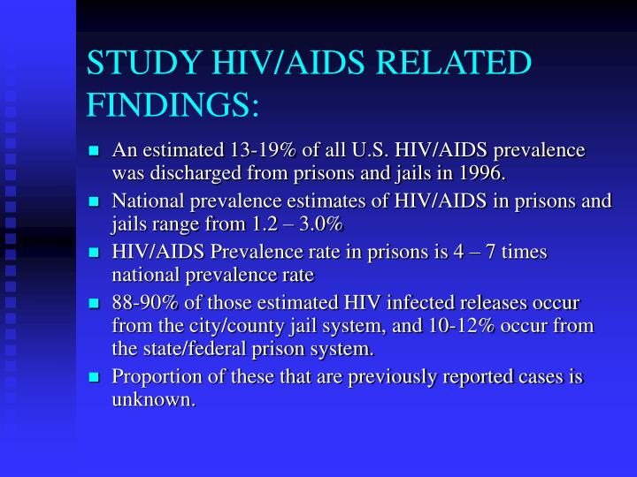 STUDY HIV/AIDS RELATED FINDINGS: