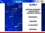 alise i
