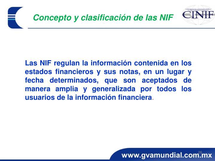 Concepto y clasificación de las NIF