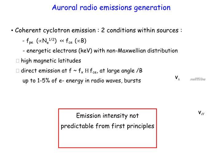 Auroral radio emissions generation