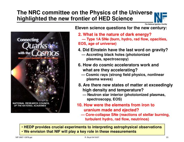 The NRC committee on the Physics of the Universe highlighted the new frontier of HED Science