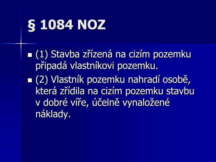 § 1084 NOZ
