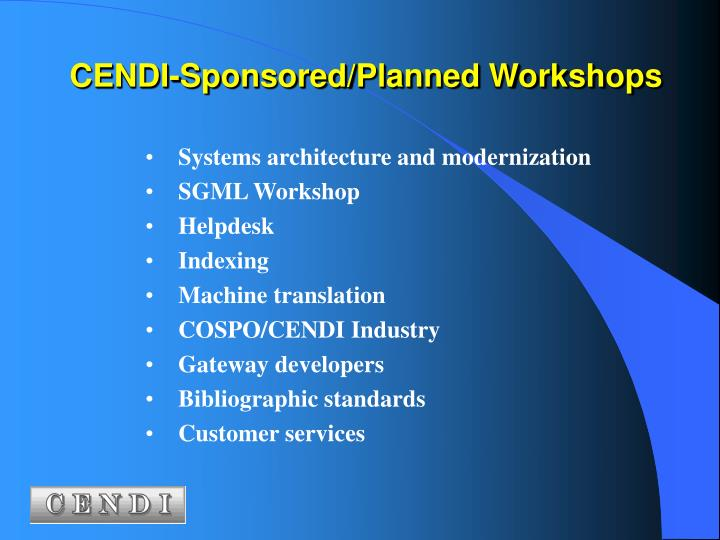 CENDI-Sponsored/Planned Workshops