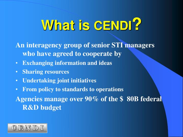 What is cendi