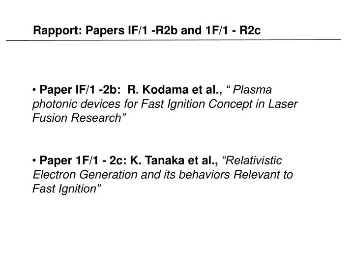 Rapport: Papers IF/1 -R2b and 1F/1 - R2c