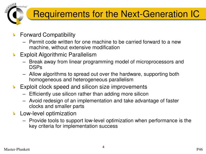 Requirements for the Next-Generation IC