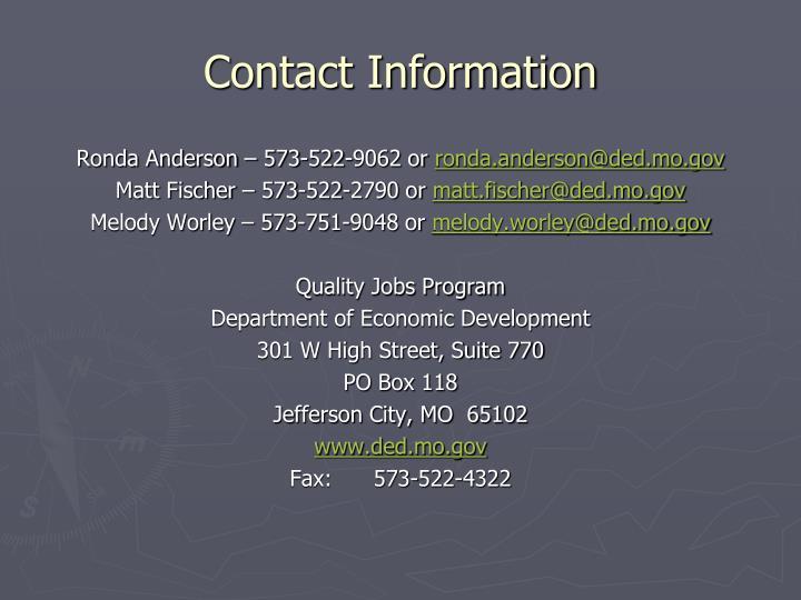 Ronda Anderson – 573-522-9062 or