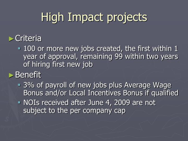 High Impact projects