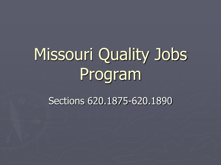 Missouri quality jobs program
