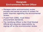 designate environmental review officer