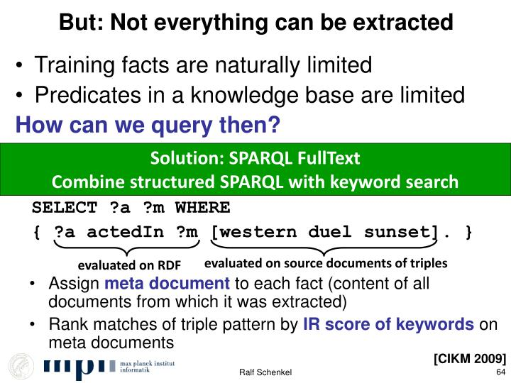 But: Not everything can be extracted