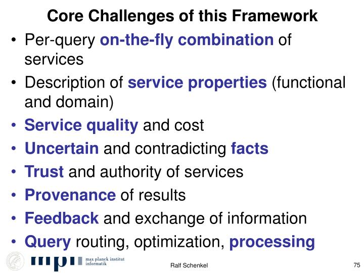 Core Challenges of this Framework