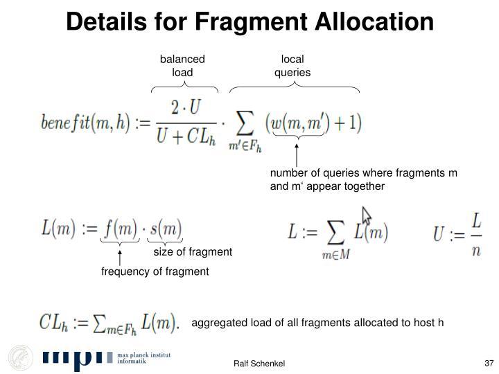 Details for Fragment Allocation