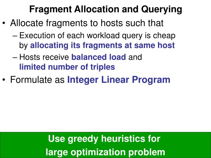 Fragment Allocation and Querying