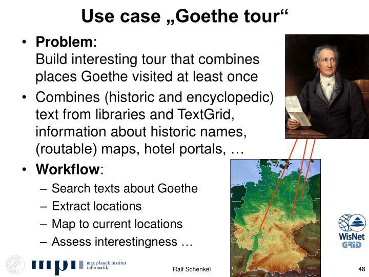 """Use case """"Goethe tour"""""""