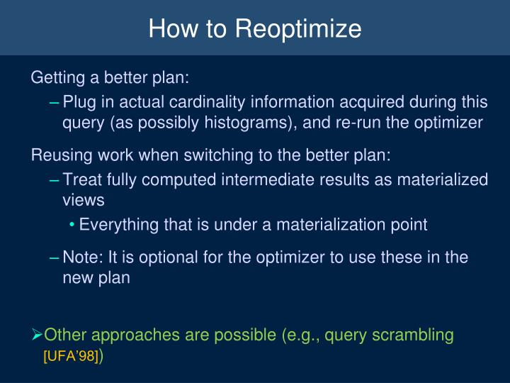 How to Reoptimize