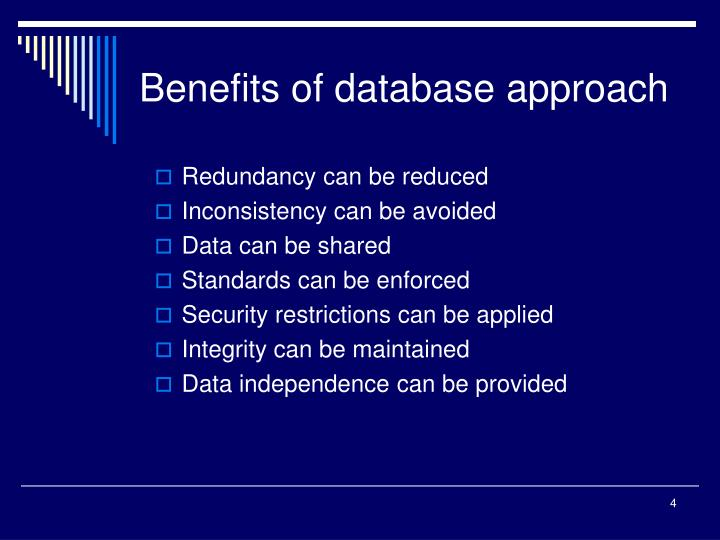 Benefits of database approach