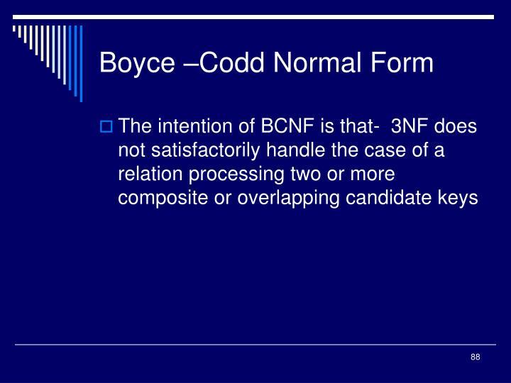 Boyce –Codd Normal Form