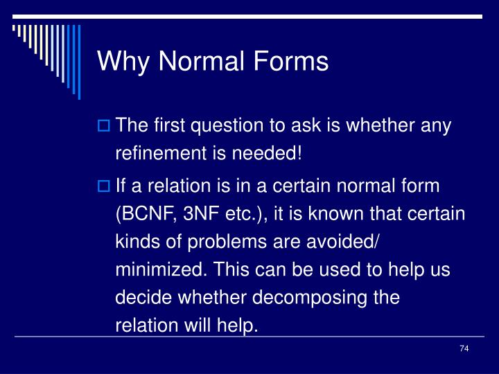 Why Normal Forms