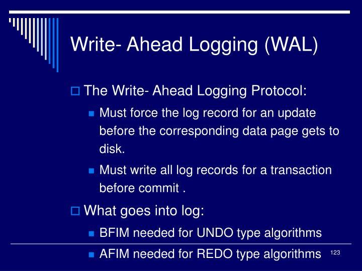 Write- Ahead Logging (WAL)