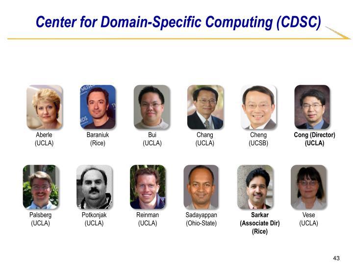 Center for Domain-Specific Computing (CDSC)