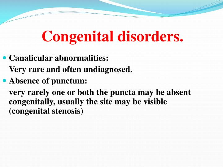 Canalicular abnormalities: