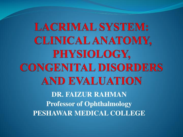 LACRIMAL SYSTEM: