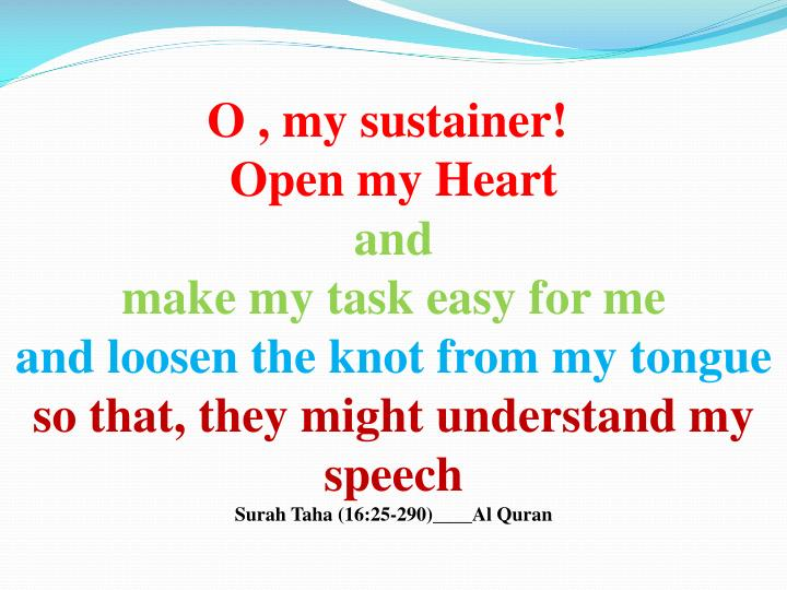 O , my sustainer!