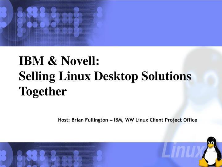 Ibm novell selling linux desktop solutions together