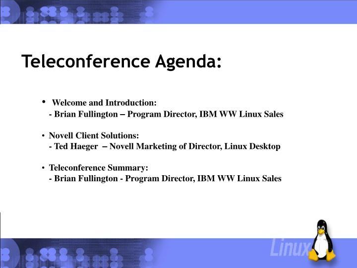 Teleconference agenda