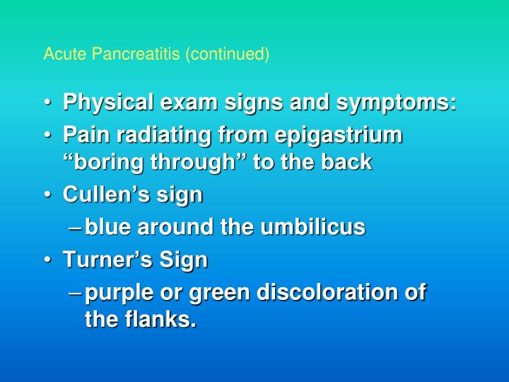 Physical exam signs and symptoms: