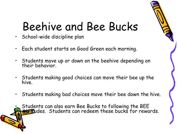 Beehive and Bee Bucks