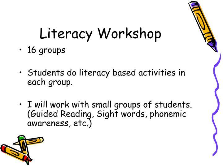 Literacy Workshop