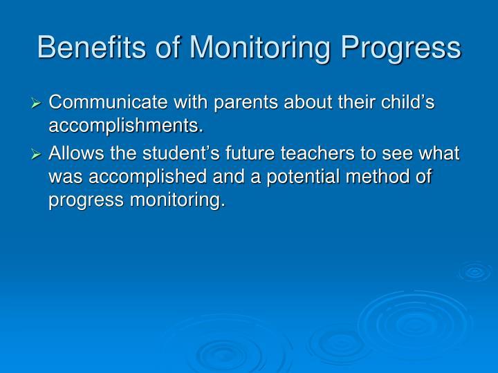 Benefits of Monitoring Progress