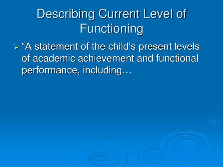 Describing Current Level of Functioning