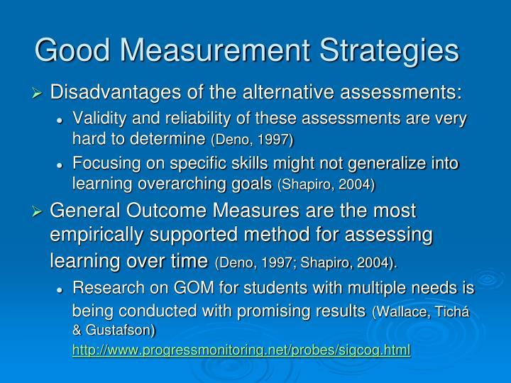 Good Measurement Strategies