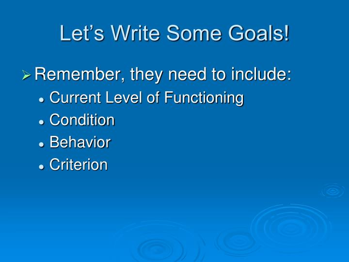 Let's Write Some Goals!