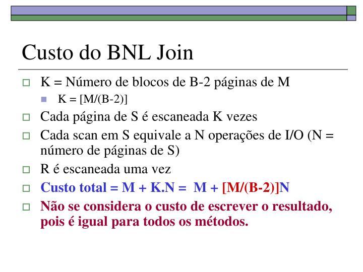 Custo do BNL Join