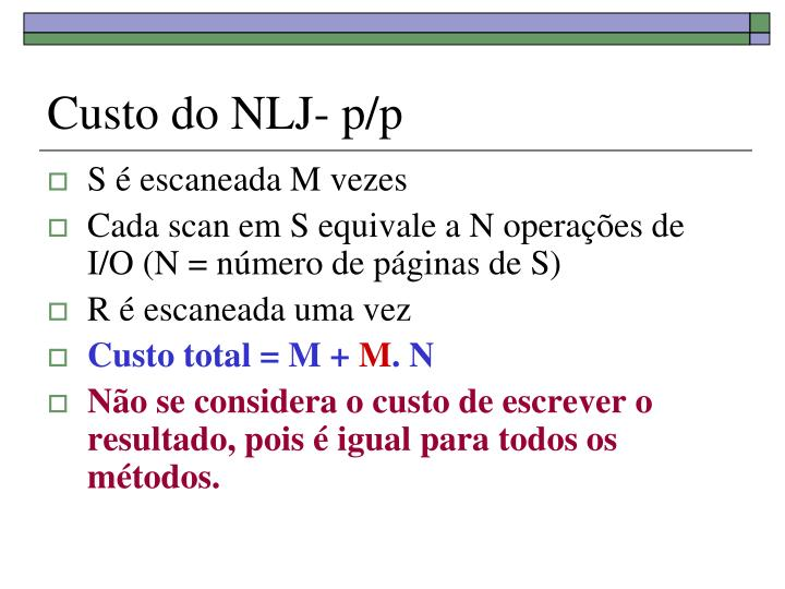 Custo do NLJ- p/p