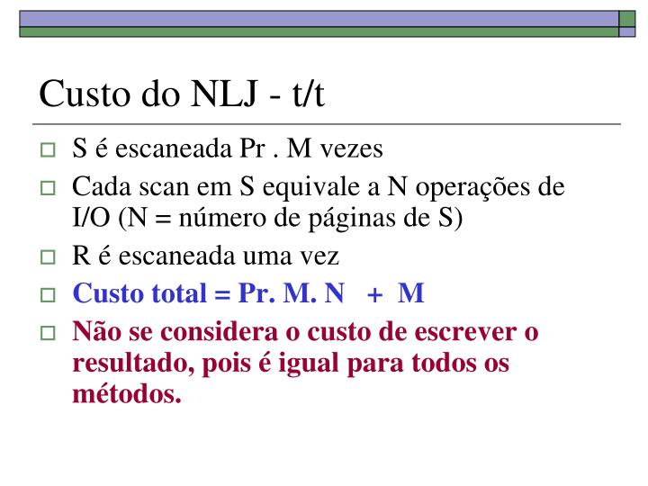 Custo do NLJ - t/t